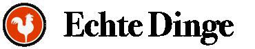 Echte Dinge – Ausgesuchte Qualitätsprodukte für den Alltag Logo